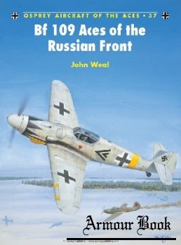 Bf 109 Aces of the Russian Front [Osprey Aircraft of the Aces 37]