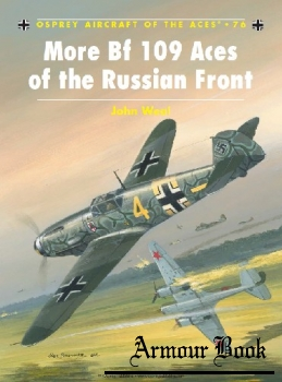 More Bf 109 Aces of the Russian Front [Osprey Aircraft of the Aces 76]