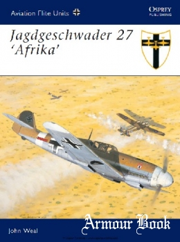 "Jagdgeschwader 27 ""Afrika"" [Osprey Aviation Elite Units 12]"