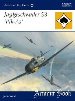 "Jagdgeschwader 53 ""Pik-As"" [Osprey Aviation Elite Units 25]"