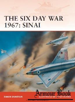 The Six Day War 1967: Sinai [Osprey Campaign 212]