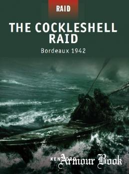 The Cockleshell Raid: Bordeaux 1942 [Osprey Raid 08]