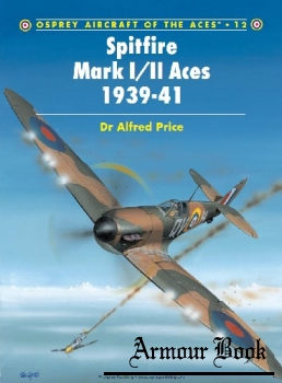 Spitfire Mark I/II Aces 1939-1941 [Osprey Aircraft of the Aces 012]