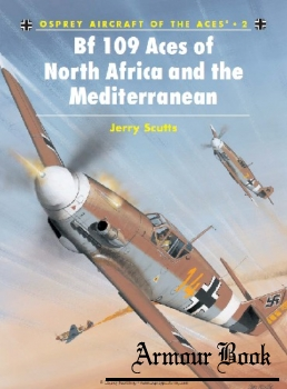 Bf 109 Aces of North Africa and the Mediterranean [Osprey Aircraft of the Aces 02]