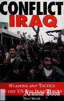 Conflict Iraq: Weapons and Tactics of the U.S. and Iraqi Forces [MBI]