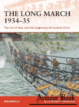 The Long March 1934-1935: The Rise of Mao and the Beginning of Modern China [Osprey Campaign 341]
