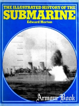 The Illustrated History of the Submarine [Doubleday]