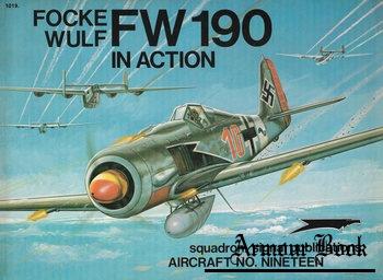 Focke Wulf FW 190 in Action [Squadron Signal 1019]