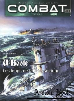 U-Boote: Les Loups de la Kriegsmarine [Combat Air Terre Mer №01]