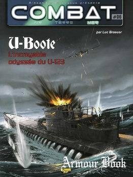 U-Boote: L'incroyable Odyssee du U-123 [Combat Air Terre Mer №06]