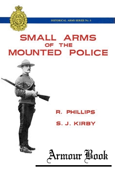 Small Arms of the Mounted Police [Museum Restoration Service]