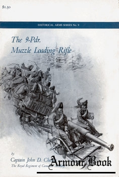 The 9-Pdr. Muzzle Loading Rifle [Historical Arms Series №9]