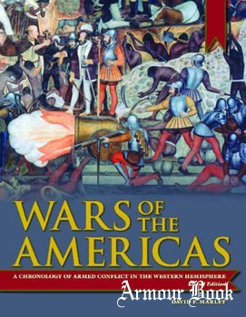 Wars of the Americas: A Chronology of Armed Conflict in the Western Hemisphere [ABC-CLIO]