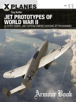 Jet Prototypes of World War II [Osprey X-Planes 11]