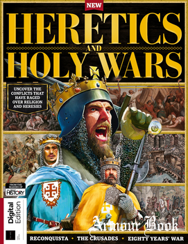Heretics & Holy Wars [History of War]