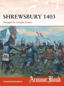 Shrewsbury 1403: Struggle for a Fragile Crown [Osprey Campaign 316]