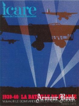 La Bataille de France 1939-1940 Volume III: Le Bombardement, la Reconnaissance [Icare №57]