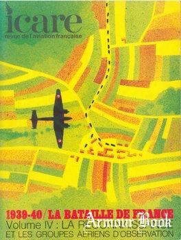 La Bataille de France 1939-1940 Volume IV: La Reconnaissance et les Groupes Aeriens D'Observation [Icare №59]
