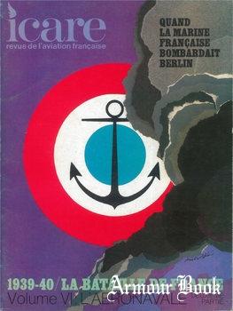 La Bataille de France 1939-1940 Volume VI: L'Aeronavale [Icare №61]