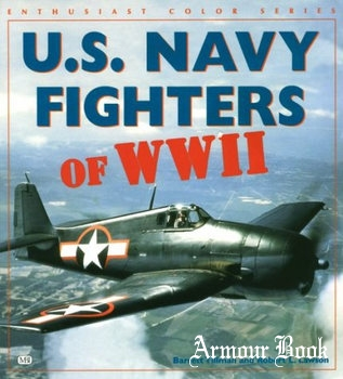 U.S. Navy Fighters of WWII [Enthusiast Color Series]