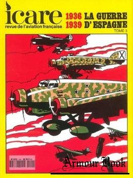 La Guerre D'Espagne 1936-1939 Tome 3 [Icare №149]