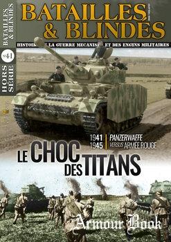 Le Choc des Titans: Panzerwaffe versus Armee Rouge [Batailles & Blindes Hors Serie №41]