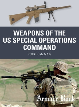 Weapons of the US Special Operations Command [Osprey Weapon 69]