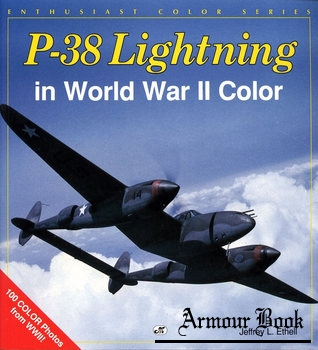 P-38 Lightning in World War II Color [Enthusiast Color Series]