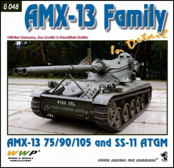 AMX-13 Family in Detail [WWP Green Present Museum Line №48]