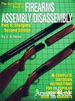 The Gun Digest Book of Firearms Assembly/Disassembly, Pt. V [Krause]