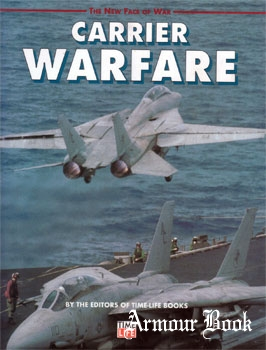 Carrier Warfare [Time-Life The New Face of War]
