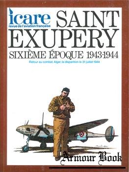 Saint Exupery Sixieme Epoque 1943-1944 [Icare №96]