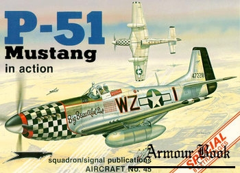 P-51 Mustang in Action [Squadron Signal 1045]