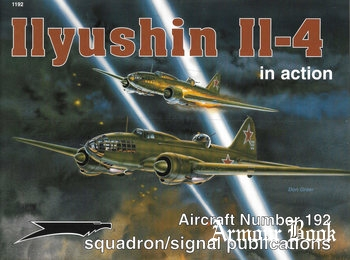 Ilyushin Il-4 in Action [Squadron Signal 1192]