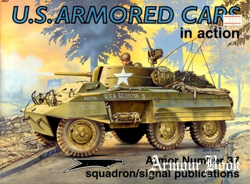 U.S. Armored Cars in Actions [Squadron Signal 2037]