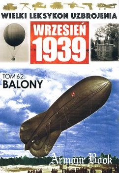 Balony [Wielki Leksykon Uzbrojenia Wrzesien 1939 Tom 62]