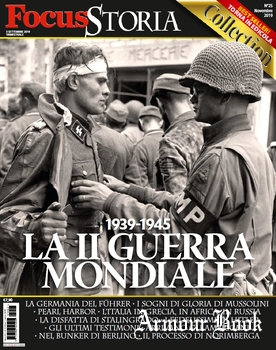 La II Guerra Mondiale 1939-1945 [Focus Storia Collection №25]