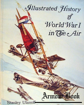 Illustrated History of World War I in the Air [Arco]