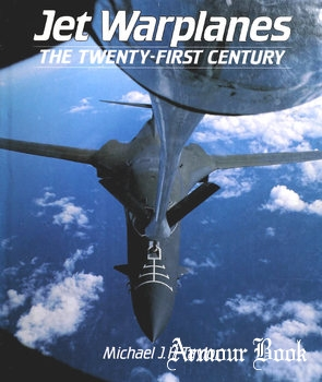 Jet Warplanes: The Twenty-First Century [Bison Books]