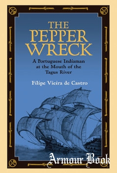 The Pepper Wreck [Ed Rachal Foundation Nautical Archaeology Series]