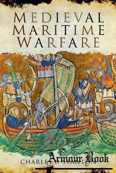 Medieval Maritime Warfare [Pen & Sword]