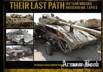 Their Last Path: IDF Tank Wrecks Merkava Mk.1 and 2 [Abteilung 502]