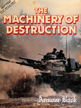 The Machinery of Destruction [War today East versus West]