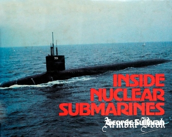 Inside Nuclear Submarines [Dodd, Mead & Company]