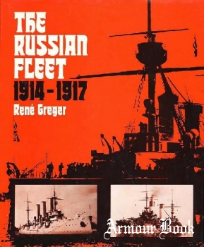 The Russian Fleet: 1914-1917 [Ian Allan]