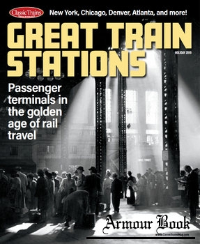 Great Train Stations [Classic Trains Special №25]