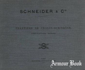 Schneider et Cie: Chantiers de Chalon-sur-Saone: Constructions Navales [Impimerie Generale Lahure]