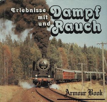 Erlebnisse mit Dampf und Rauch [Deutscher Modelleisenbahn-Verband der DDR]