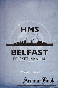 HMS Belfast Pocket Manual [Osprey General Military]