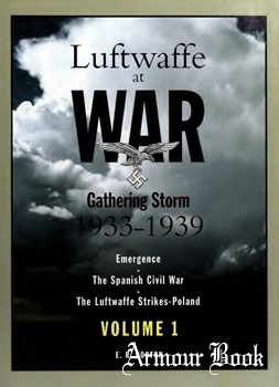 Luftwaffe at War: Gathering Storm 1933-1939 Vol.1 [Classic Publications]